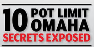 10 pot limit omaha secrets exposed