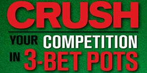 20 rules to crush your competition in 3-bet pots