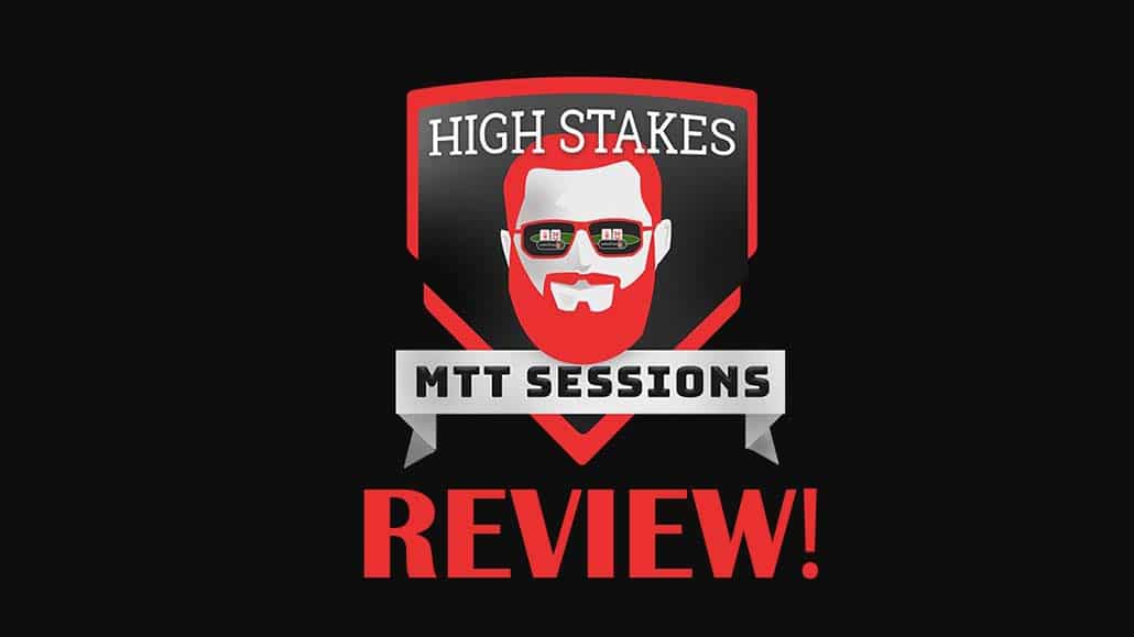 High Stakes MTT Sessions Review Nick Petrangelo Course