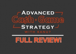 Advanced Cash Game Strategy Review kanu7 upswing poker course